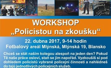 Workshop - Policistou na zkoušku
