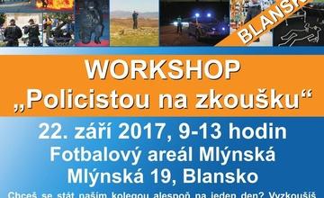 Workshop - Policistou na zkoušku - Fotbalový areál Mlýnská Blansko