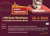 Prima odpoledne s Alešem Slaninou a Coctail servisem Brno