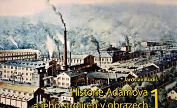 Pro všechny, které zajímá historie Adamova a strojíren