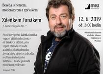BESEDA S HERCEM, MODERÁTOREM A ZPĚVÁKEM ZDEŇKEM JUNÁKEM