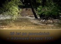 Dokument POVODNĚ 1997 V ADAMOVĚ v TV Adamov
