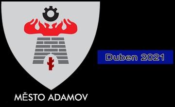 Adamovský infokanál - videoreportáž - duben 2021